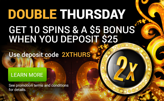 Double Thursday! 10 Free spins on the Million Dollar slot and a $5 Casino Bonus!