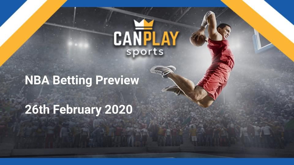 CanPlay NBA Preview 26th February