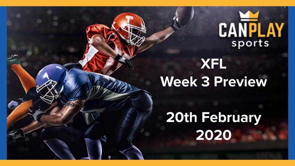 CanPlay Preview for XFL Week 3
