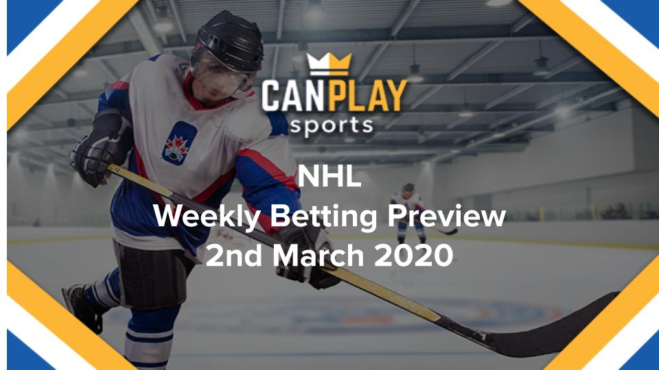 CanPlay NHL Preview 2nd March 2020