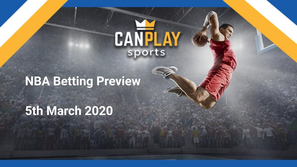 CanPlay NBA Preview - 5th March